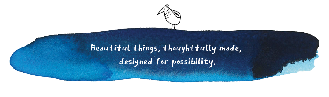 Beautiful things, thoughtfully designed for possibility